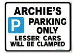 ARCHIE'S Personalised Gift |Unique Present for Him | Parking Sign - Size Large - Metal faced